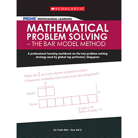 Scholastic PRIME Professional Learning: Mathematical Problem Solving - The Bar Model Method, Grades 1 - 6