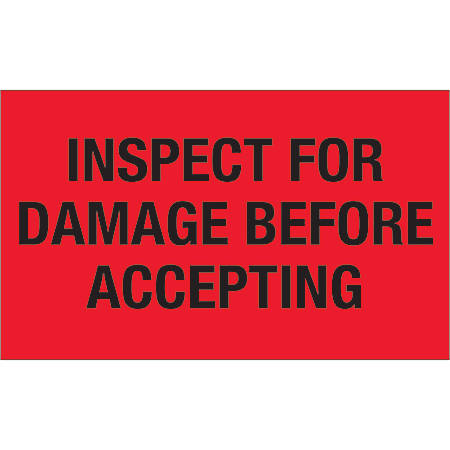 """Tape Logic® Preprinted Special Handling Labels, DL1219, Inspect For Damage Before Accepting, Rectangle, 3"""" x 5"""", Fluorescent Red, Roll Of 500"""