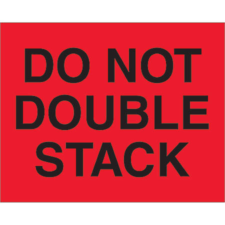 "Tape Logic® Preprinted Pallet Protection Labels, DL1094, 8"" x 10"", ""Do Not Double Stack"", Fluorescent Red, Roll Of 250"