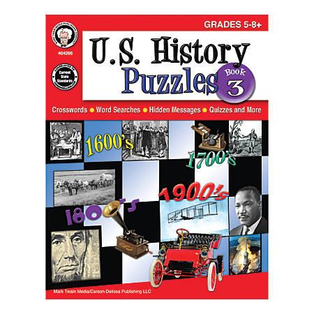 Mark Twain Media U.S. History Puzzles, Book 3, Grades 5-8