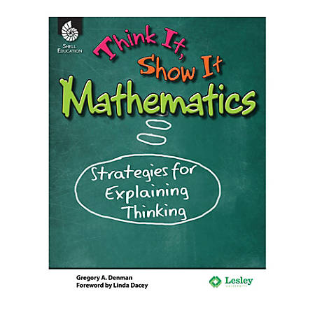 Shell Education Think It, Show It Mathematics, Grades 3 - 8