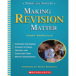 Scholastic Making Revision Matter