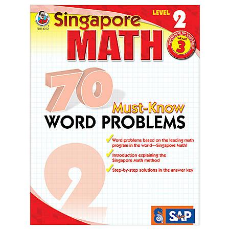 Carson-Dellosa Singapore Math 70 Must-Know Word Problems, Level 2, Grade 3