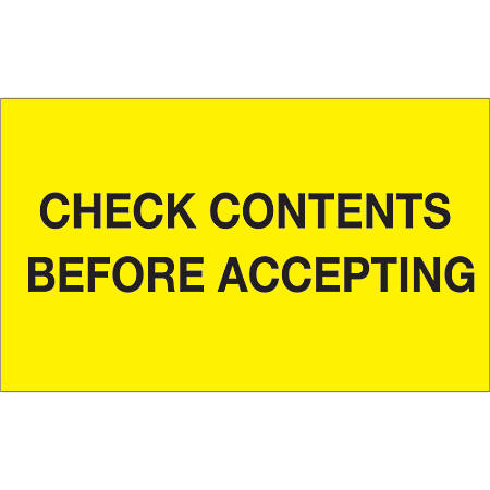 """Tape Logic® Preprinted Pallet Protection Labels, DL1227, 3"""" x 5"""", """"Check Contents Before Accepting"""", Fluorescent Yellow, Roll Of 500"""