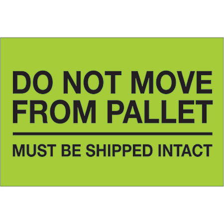 "Tape Logic® Preprinted Pallet Protection Labels, DL1331, 4"" x 6"", ""Do Not Move From Pallet"", Fluorescent Green, Roll Of 500"