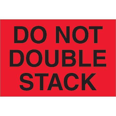 """Tape Logic® Preprinted Pallet Protection Labels, DL1317, 4"""" x 6"""", """"Do Not Double Stack"""", Fluorescent Red, Roll Of 500"""