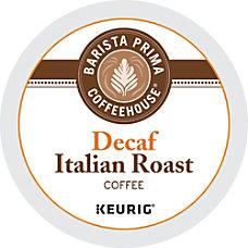 Barista Prima Coffeehouse Italian Roast Decaffeinated