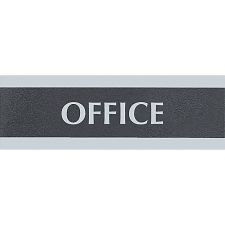 "HeadLine Century Series Office Sign - 1 Each - Office Print/Message - 9"" Width x 3"" Height - Rectangular Shape - Silver Print/Message Color - Black"
