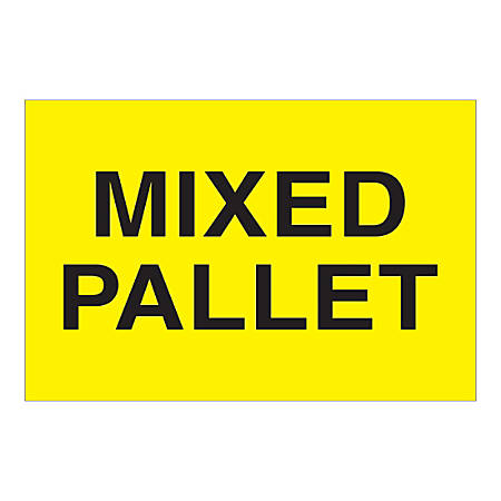 """Tape Logic Labels, """"Mixed Pallet"""", Rectangular, DL1622, 2"""" x 3"""", Fluorescent Yellow, Roll Of 500 Labels"""