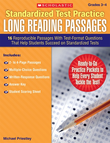 Scholastic Standardized Test Practice: Long Reading Passages Packets, 8  3/8