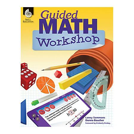 Shell Education Guided Math Workshop, Grades K - 8
