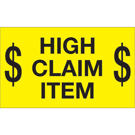 """Tape Logic® Preprinted Special Handling Labels, DL1199, $ High Claim Item $, Rectangle, 3"""" x 5"""", Fluorescent Yellow, Roll Of 500"""