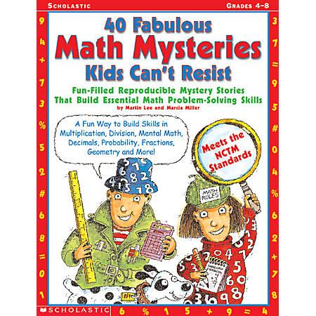 Scholastic 40 Fab Math Mysteries