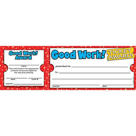 "Scholastic Ticket Awards, Good Work, 8 1/2"" x 2 3/4"""