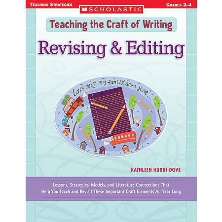 Scholastic Writing Craft — Revising/Editing
