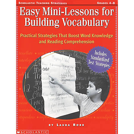 Scholastic Teacher Resources Easy Mini-Lessons for Building Vocabulary, Grades 4 - 8