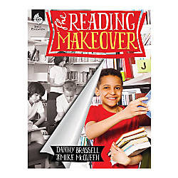Shell Education The Reading Makeover Grades