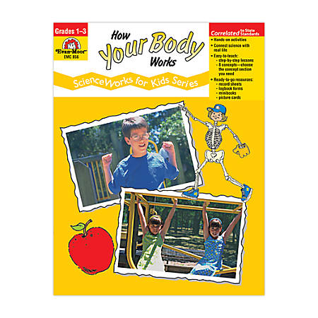 Evan-Moor® ScienceWorks For Kids, How Your Body Works, Grades 1-3