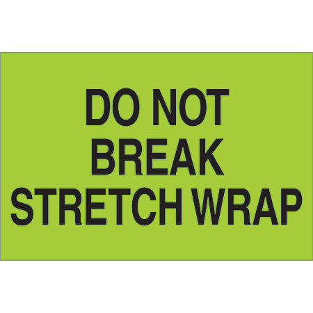 "Tape Logic® Preprinted Shipping Labels, DL1102, Do Not Break Stretch Wrap, Rectangle, 2"" x 3"", Fluorescent Green, Roll Of 500"