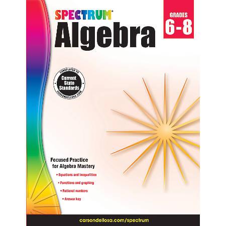 Spectrum® Algebra Workbook, Grades 6-8