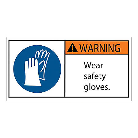 """Tape Logic Durable Rectangle Safety Labels, DSL515, 2"""" x 4"""", Wear Safety Gloves, Roll Of 25 Labels"""