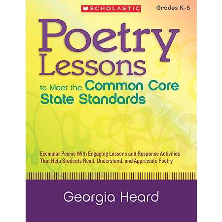 Scholastic Poetry Lessons To Meet the Common Core State Standards