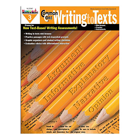 Newmark Learning Common Core Writing To Text Book, Grade 3