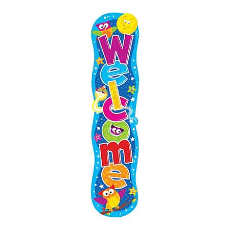 "TREND Welcome Owl-Stars!™ Vertical Banner, 60"" x 12"", Multicolor, Pre-K - Grade 9"