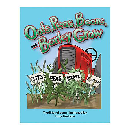 Teacher Created Materials Big Book, Oats Peas Beans and Barley Grow, Pre-K - Grade 1