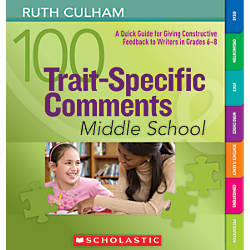 Scholastic 100 Trait Specific Comments Middle