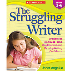Scholastic The Struggling Writer