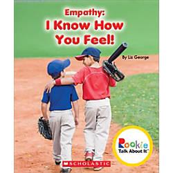 Scholastic Rookie Talk About It Empathy