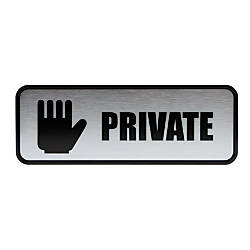 Cosco Brushed Metal Private Sign 3