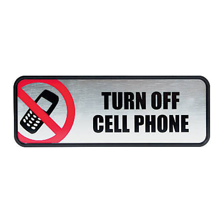 """COSCO Turn Off Cell Phone Image/Message Sign - 1 Each - Turn Off Cell Phone Print/Message - 9"""" Width x 3"""" Height - Rectangular Shape - Metal - Silver, Red, Metallic"""