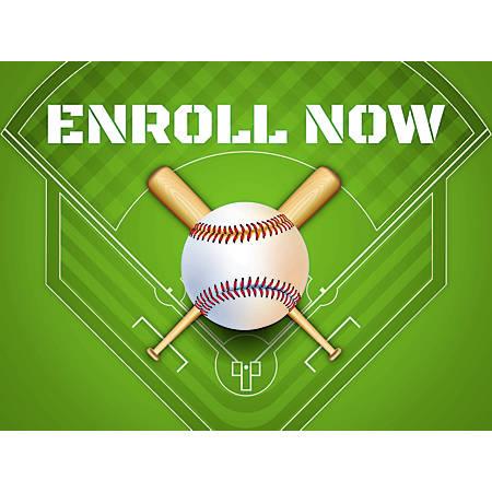 "Customizable Yard Sign, Enroll Now For Baseball, 18"" x 24"""