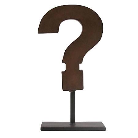 """Realspace™ Question Mark Desktop Figurine, 10-13/16""""H x 5-3/4""""W x 3-1/2""""D, Dark Brown"""