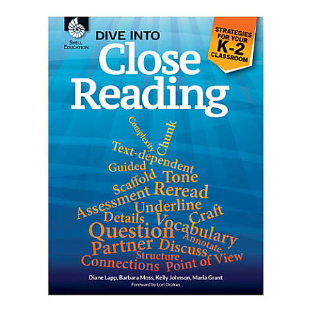 Shell Education Dive Into Close Reading: Strategies For Your Classroom, Grades K - 2