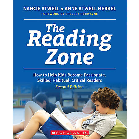 Scholastic Professional The Reading Zone 2nd Edition, Kindergarten To 8th Grade