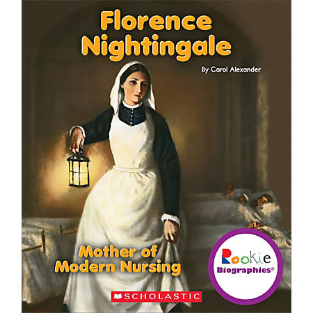 Scholastic Library Publishing Children's Press Rookie Biographies™, Florence Nightingale
