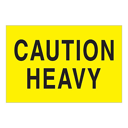 """Tape Logic Safety Labels, """"Caution Heavy"""", Rectangular, DL1610, 2"""" x 3"""", Fluorescent Yellow, Roll Of 500 Labels"""