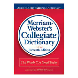 Merriam Webster Collegiate Dictionary 11th Edition
