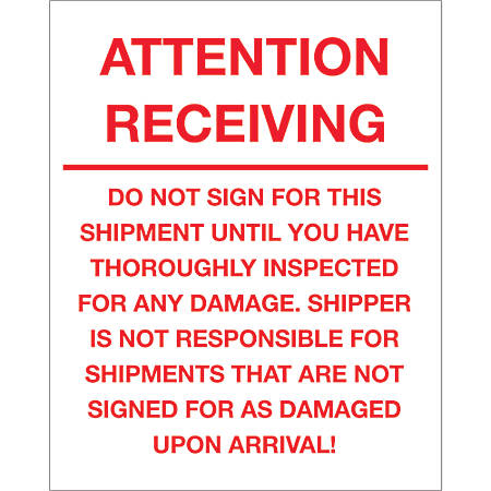 "Tape Logic® Preprinted Pallet Protection Labels, DL1334, 8"" x 10"", ""Attention Receiving ™ Do Not Sign For This Shipment"", Red/White, Roll Of 250"