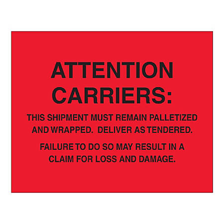 """Tape Logic Pallet Protection Labels, """"Must Remain Palletized"""", Rectangular, DL1639, 8"""" x 10"""", Fluorescent Red, Roll Of 250 Labels"""