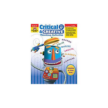 Evan-Moor® Critical And Creative Thinking Activities, Grade 6+