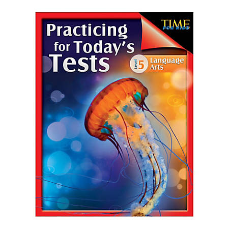 Shell Education TIME For Kids: Practicing For Today's Tests Language Arts, Level 5, Grade 5