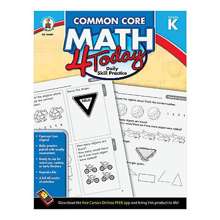 Carson-Dellosa Common Core Math 4 Today, Grade K