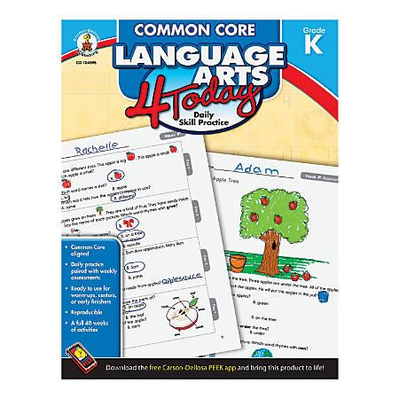 Carson-Dellosa Common Core Language Arts 4 Today, Grade K