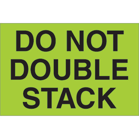 "Tape Logic® Preprinted Shipping Labels, DL1097, Do Not Double Stack, Rectangle, 2"" x 3"", Fluorescent Green, Roll Of 500"
