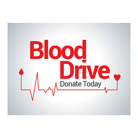 Plastic Sign, Blood Drive Donate Today, Horizontal