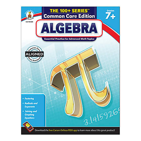 Carson-Dellosa The 100+ Series Algebra, Grades 7+